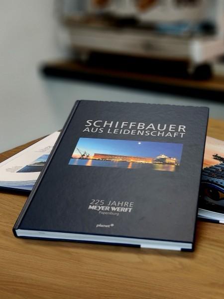 Buch 225 Jahre Meyer Werft - Schiffsbau aus Leidenschaft